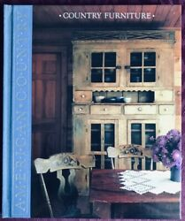 Time-life Books American Country Country Furniture Hardcover Book