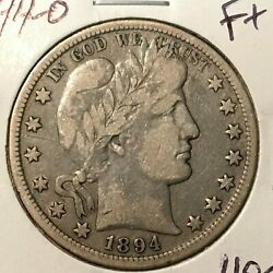 1894-o Fine+ Barber Half Dollar Lity And 2/3 Of Ber Better Date