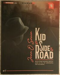 Juan O Savin Kid By The Side Of The Road Jfk Jr 1st Editionfree Shipping