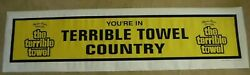 Pittsburgh Steelers Terrible Towel Banner Your In Terrible Towel Country