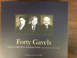 Forty Gavels The Life Of Reuben Soderstrom And The Illinois Afl-cio.