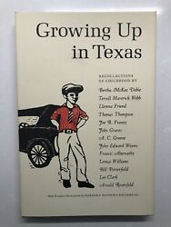 Growing Up In Texas By 13 Best Known Authors - 1972 First Edition Bio.