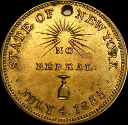 1855 State Of New York Commemorate Prohibitory Liquor Law No Repeal Token Medal