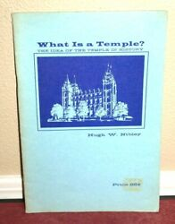 What Is A Temple By Hugh Nibley 1970 Idea Of The Temple In History Mormon Pb