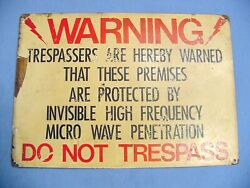 Vintage Metal Sign Warning Invisible High Frequency Micro Wave No Trespassing