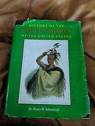 History Of The Indian Tribes Of The United States - Schoolcraft - 1970s Reprint