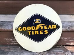 Guaranteed Original Vintage Goodyear Tires Sign Gas Oil Early Logo Car Truck Old