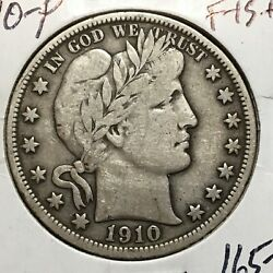 1910-p  Fine++vf  Barber Half Dollar  Lity And Most Of Ber Low Mintage 1