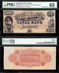 Amazing Choice Unc 1850s 500 New Orleans, La Canal And Banking Co. Note Pmg 63