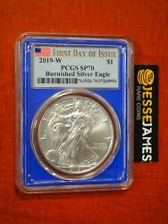 2019 W Burnished Silver Eagle Pcgs Sp70 Flag First Day Of Issue Fdi Blue Core