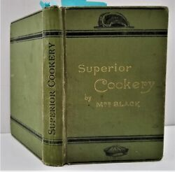 1890s Antique Cookbook Superior Cookery Desserts Jelly Creme Fish Meat More