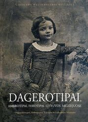 Rare Lithuanian Book On Early Photography - Daguerreotype Ambrotype Ferrotype