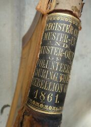 1861 Antique Leather Civil War Soldier Volunteer Muster-in/out Register 19x23