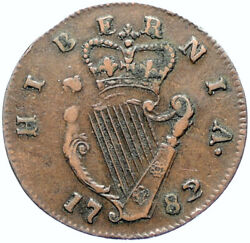 1782 Ireland Uk King George Iii Antique Lyre Vintage Old 1/2 Penny Coin I97369