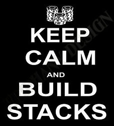 Card Player T-shirt Poker Texes Hold And039em Keep Calm And Build Stacks Mens Ladies