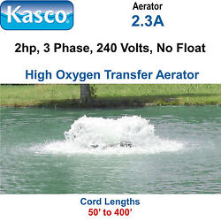 Kasco U2.3a200 Aerator 2 Hp 3 Phase 240 Volts 200and039 Cord No Ctrl Panel No Float