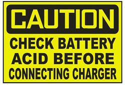 Caution Check Battery Acid Before Charging Sticker Safety Sticker Sign D724 Osha