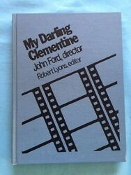 My Darling Clementine - First Edition Signed By Cast Members