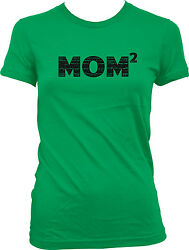 Mom Squared Best Mom Ever Mommy Mother's Day Gift Juniors T-shirt