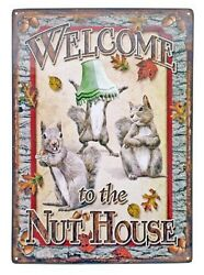 Squirrel-welcome To The Nut House Embossed Tin Sign Funny Wall Poster Decor