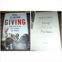 Bill Clinton Signed Giving Hardback Book Ex Us American President 100 Authentic