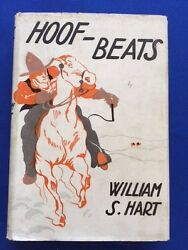 Hoof-beats - First Edition Inscribed By William S. Hart And Sheriff Biscalluz
