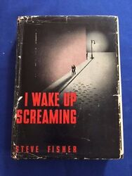 I Wake Up Screaming - First Edition By Steve Fisher