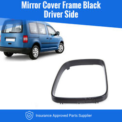 Vw Caddy 2004-2010 Door Wing Mirror Cover Frame Black Driver Side High Quality
