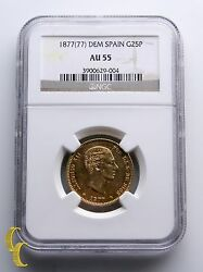 187777-dem Spain Gold 25 Pesetas Coin Graded By Ngc As Au 55