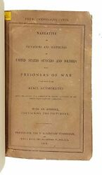 Privations And Sufferings Of Us Officers And Solders While Prisoners Of War 1864