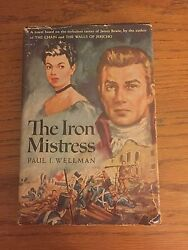 The Iron Mistress, Paul Wellman, Doubleday, 1951, First Printing, James Bowie