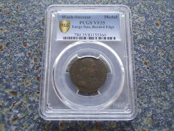 Usa Scares George Washington Success To The United States Token Pcgs Vf35 Brass