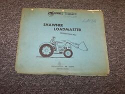 Shawnee Loadmaster For International W400 Tractor Installation And Service Manual