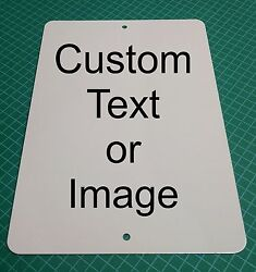 Personalized 9quot; x 12quot; Aluminum Metal Sign Customize with Text or Picture $12.50