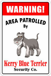 *Aluminum* Warning Area Patrolled By Kerry Blue Terrier 8