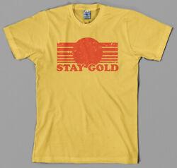 Stay Gold T Shirt - Pony Boy The Outsiders 80s Movie Film All Sizes