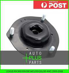 Fits Lexus Rx300/330/350 Mcu35/gsu35 4wd 2003-2008 Front Shock Absorber Support