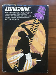 Dingane King Of The Zulu, By Peter Becker - 1965 -1st Ed, 1st Ptg Vtg. H/c Book