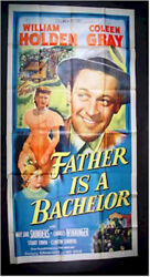 Father Is A Bachelor, 1950, William Holden, Three Sheet