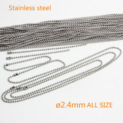 Bead Ball Chain Stainless Steel Necklaces Ballchain 2.4mm 4 To 42 10 -500pcs