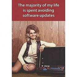 Retro Humour My Life Is Spent Avoiding Software Updates Blank Greeting Card