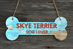Skye Terrier  Aluminum Dog Bone Sign
