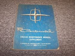 1962-1963 Lincoln Continental Shop Service Repair Maintenance Manual Supplement