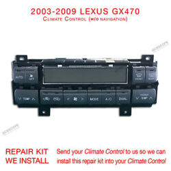 03-09 Lexus GX470 Climate Control w/o navigation Repair kit Install to your unit
