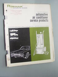 AIR CONDITIONER SERVICE PRODUCTS AUTOMOTIVE 1967 CATALOG ROBINAIR AUTO. DIV.