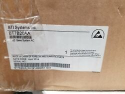 Bti Systems Bt7b20aa 718e Base System Ac New Open Box