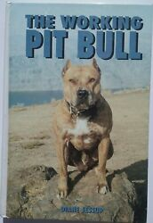 The Working Pit Bull and A Guide to Owning a Pit Bull Terrier  (2 Books)