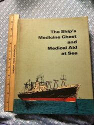 Vintage Medical Book 1978 Ship's Medicine Chest And Aid At Sea. 474 Pgs. Sale
