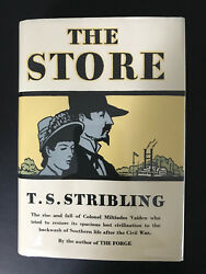 The Store By T. S. Stribling - 1932 -rare -1st Ed 1st Prtg Vtg H/c Book W/dj