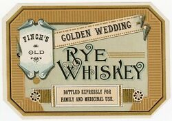 Finchand039s Golden Wedding Rye Whiskey Label    Finchand039s Old Family And Medical Use